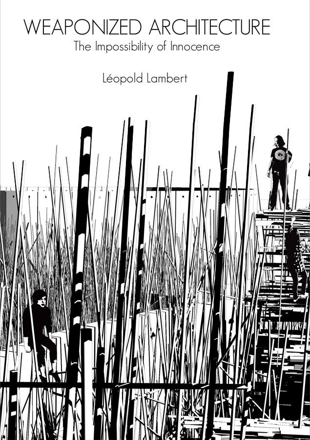 Weaponized Architecture 2011 Cover