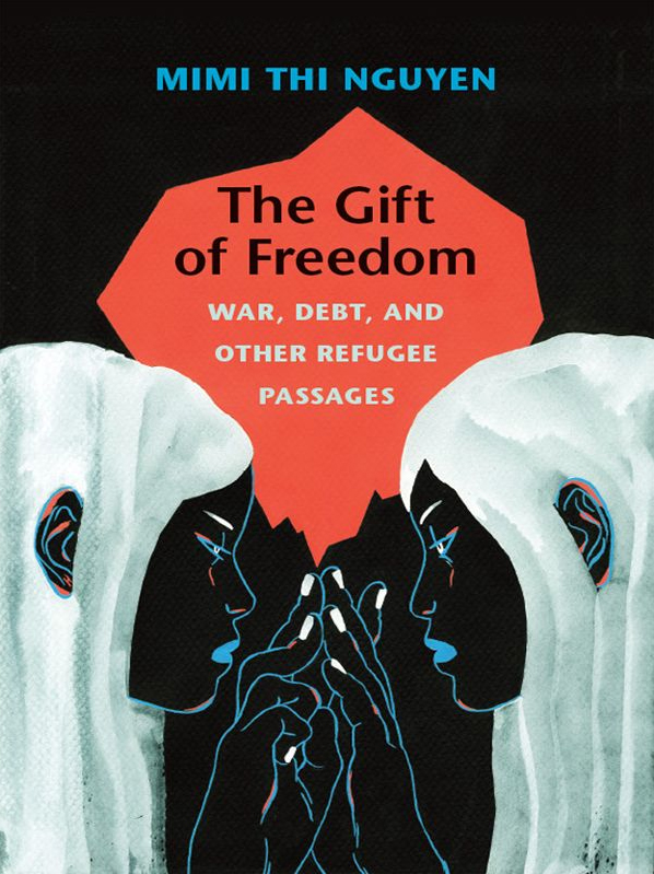The Gift of Freedom - Mimi Thi Nguyen